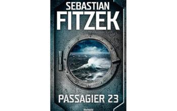 """Rezension zu """"Passagier 23"""" von Sebastian Fitzek"""