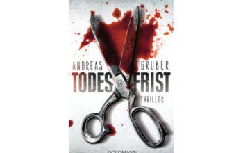 """Rezension zu """"Todesfrist"""" von Andreas Gruber"""